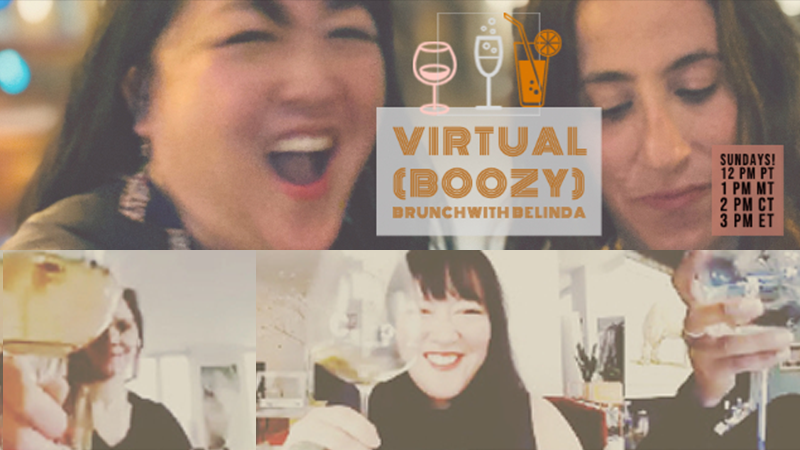 Virtual Cocktail Hour with Belinda Chang - Sundays!